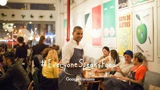 #EveryoneSpeaksFood: a Google Translate Pop-Up Restaurant