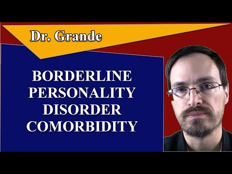 Which Disorders are Comorbid with Borderline Personality Disorder?