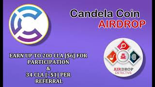 Candela Coin Airdrop | Up to 200 CLA [$6] + 34 CLA [~$1] per referral