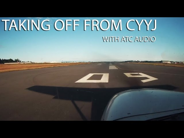 Taking Off from CYYJ (with ATC Audio)