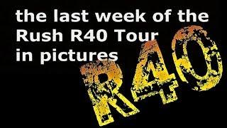 Rush R40 Tour - Anniversary Highlights 2019