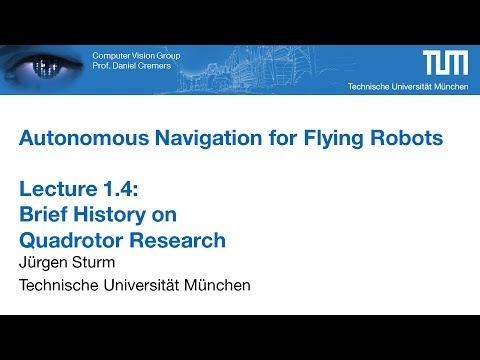 Autonomous Navigation for Flying Robots - Part 1.4 (Dr. Jürgen Sturm)