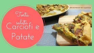Ricetta Torta salata con carciofi e patate ❤️ Divertirsi in cucina