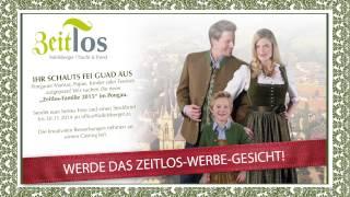 """Werde das """"Zeitlos-Werbe-Gesicht 2015"""" im Pongau"""