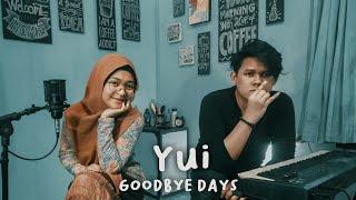 YUI - Goodbye Days (cover) | Mira Adella & Novian Zeen