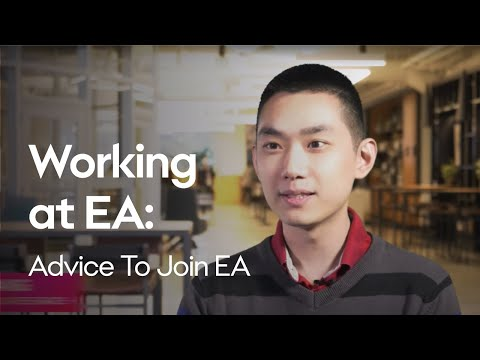 Working At EA   Advice To Join EA