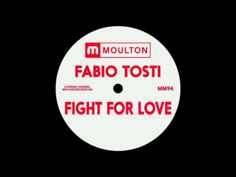 Fabio Tosti - Fight For Love (Deeper Mix)