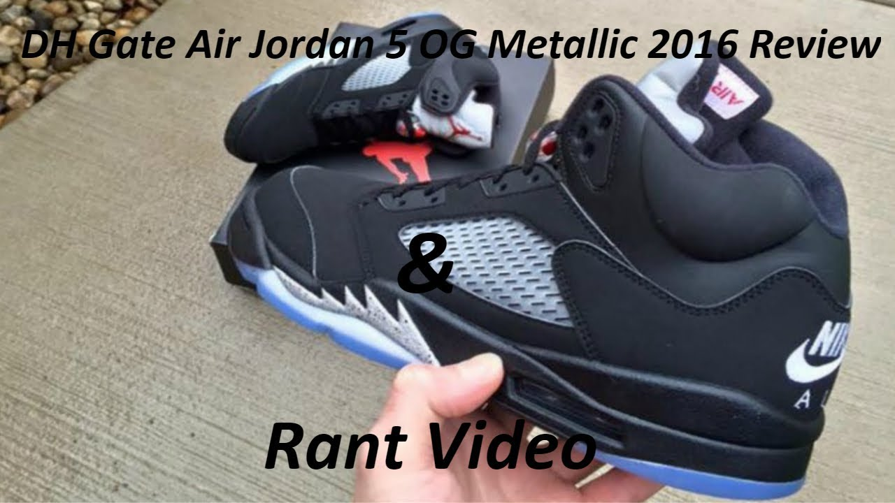 be5a56c02738 DH Gate Air Jordan 5 Metallic 2016 Review + Rant - YouTube