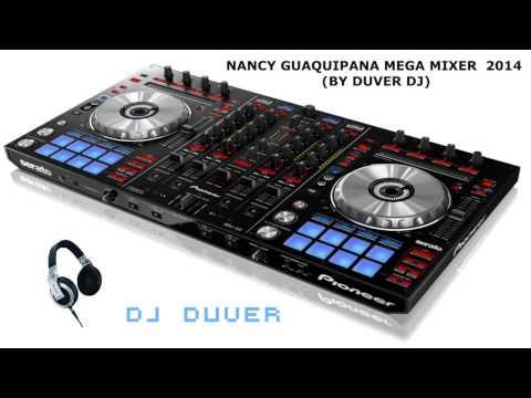 MEGA MIXER  NANCY ESTRELLITA DE LA A KICHWA   BY DUVER DJ