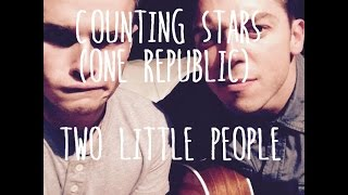 COUNTING STARS (OneRepublic) - TWO LITTLE PEOPLE
