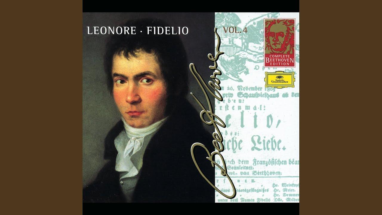 """Beethoven: Leonore, Op. 72 / Act 1 - """"Jetzt, Schätzchen, jetzt sind wir allein"""""""
