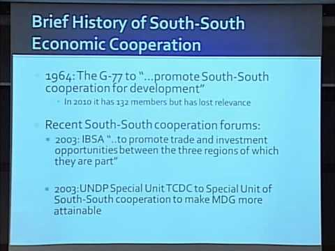 The Future of South-South Economic Relations: Session 1