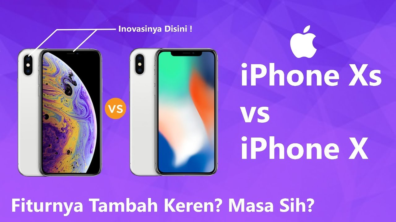 Iphone Xs Vs Iphone X Mending Mana Inilah 3 Perbedaan Paling Signifikan Youtube