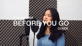 Before You go - Lewis capaldi Cover by Indah Aqila