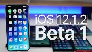 iOS 12.1.2 Beta 1 - What