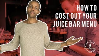How To Cost Out Your Juice Bar Menu