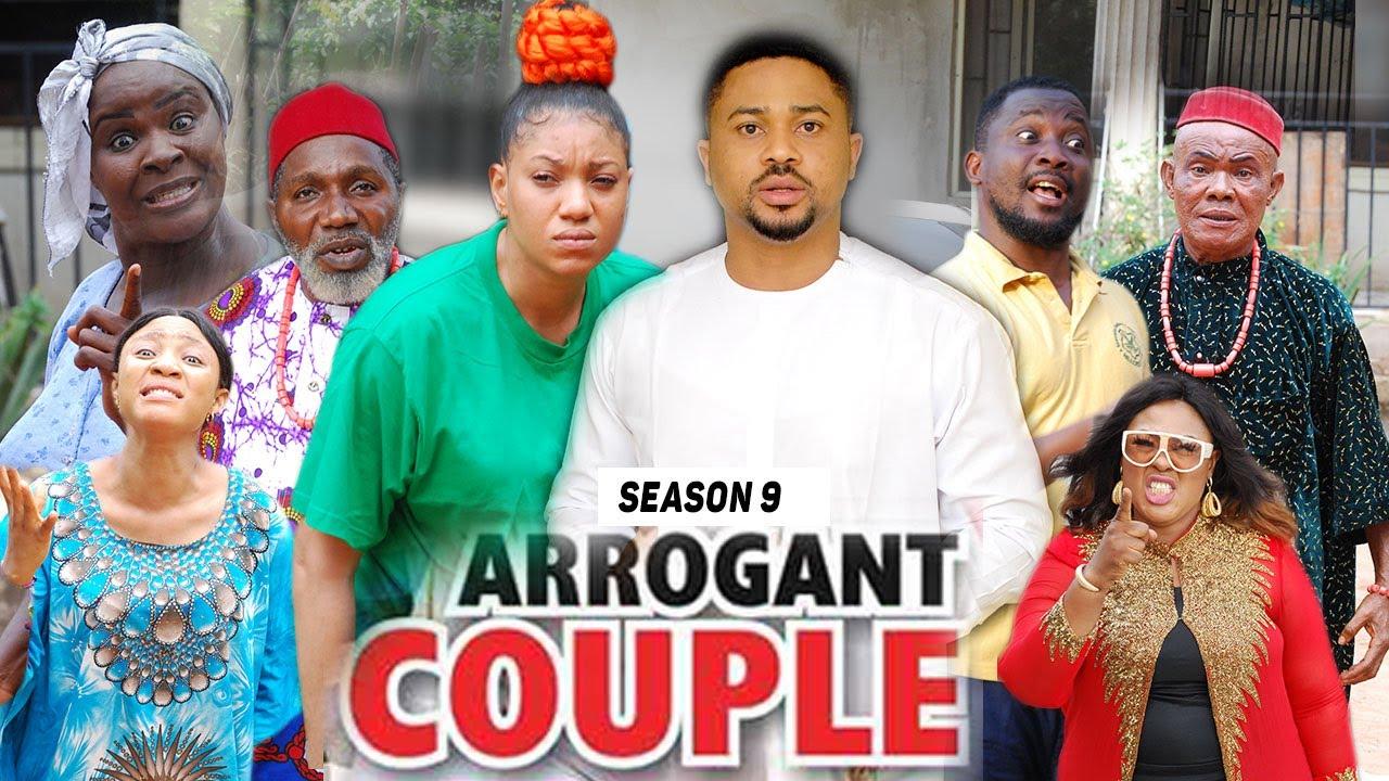 Download ARROGANT COUPLE (SEASON 9) (NEW MOVIE) - 2021 LATEST NIGERIAN NOLLYWOOD MOVIES