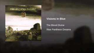 Visions in Blue