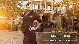 Cabin Crew Diary: Barcelona | Etihad Airways