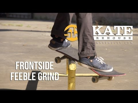 How To FS Feeble Grind | Skateboarding Trick Tips