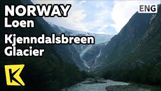 【K】Norway Travel-Loen[노르웨이 여행-로엔]자연이 만든 시에날스브렌 빙하/Ramnefjellsfossen/Waterfall/Glacier/Lake/Canoe