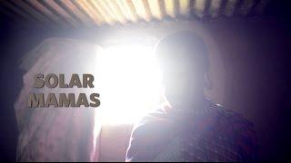 Kenya: Solar Mamas