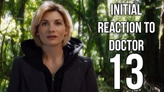 Initial Reaction to Doctor 13