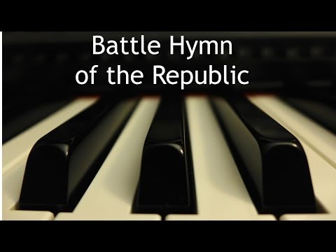Battle Hymn Of The Republic - Piano Instrumental With Lyrics