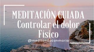 Meditación guiada, Controlar el dolor físico