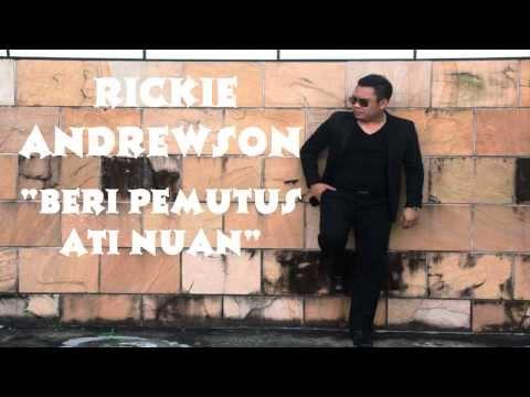 Beri Pemutus Ati Nuan -  Rickie Andrewson (Lirik Lagu Cover by Bujang Simanggang 2014)