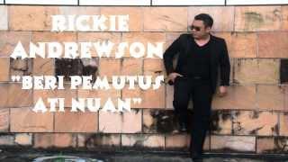 Video Beri Pemutus Ati Nuan -  Rickie Andrewson (Lirik Lagu Cover by Bujang Simanggang 2014) download MP3, 3GP, MP4, WEBM, AVI, FLV Juli 2018