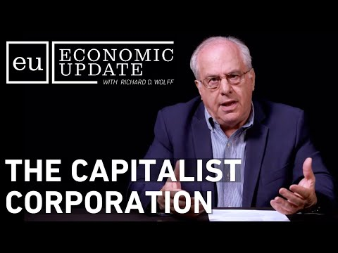 Economic Update: The Capitalist Corporation