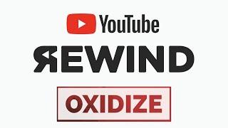 YouTube Rewind 2020: Oxidize Edition