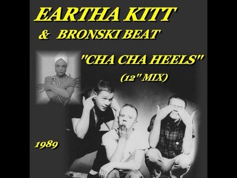 EARTHA KITT & BRONSKI BEAT ''CHA CHA HEELS'' (12'' MIX)(1989)