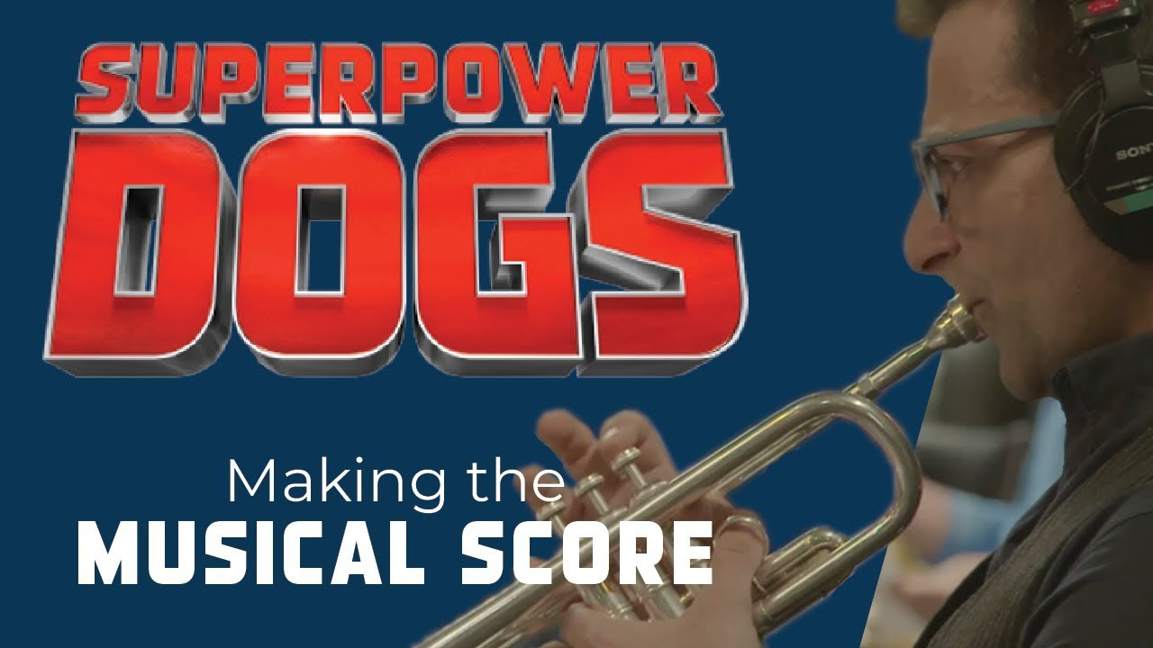 Making the musical score | Superpower Dogs