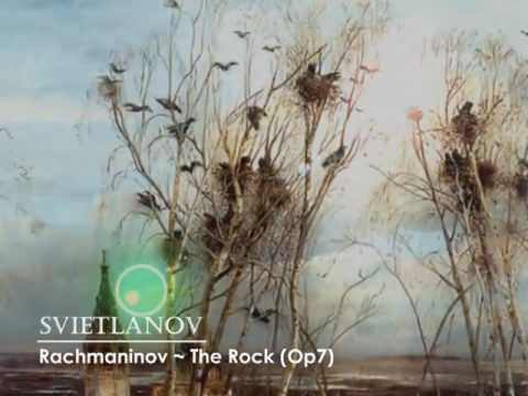 Rachmaninov, The Rock (Op. 7) (Svetlanov)