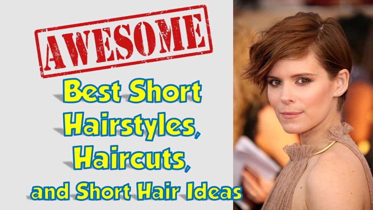 Best Short Hairstyles, Haircuts, And Short Hair Ideas For