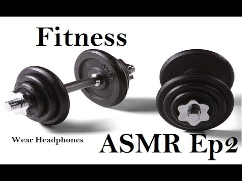 ASMR Fitness/Workout Episode 2! [Tapping] [Ear to Ear ...