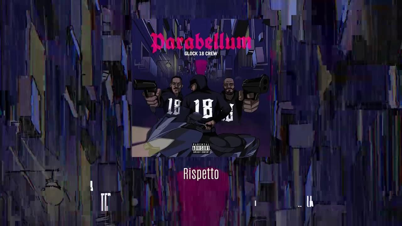 Download Glock 18 Crew - Rispetto (Lyric Video)