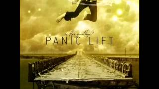 PANIC LIFT - PUSHED ASIDE