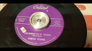 Faron Young - The Shrine Of St. Cecilia - 1957 Hillbilly - Capitol F3696 YouTube Videos