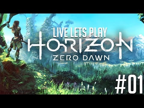 Horizon Zero Dawn Deutsch Live Let's Play #01 - Die Erde geh