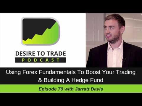 Jarratt Davis: Making Money Trading with Forex Fundamentals Strategies | Interview