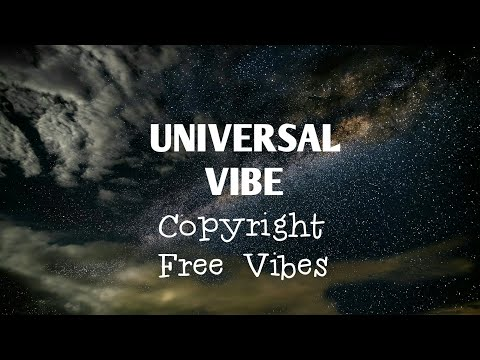 Universal Vibes Best COPYRIGHT FREE MUSIC Bass Boosted