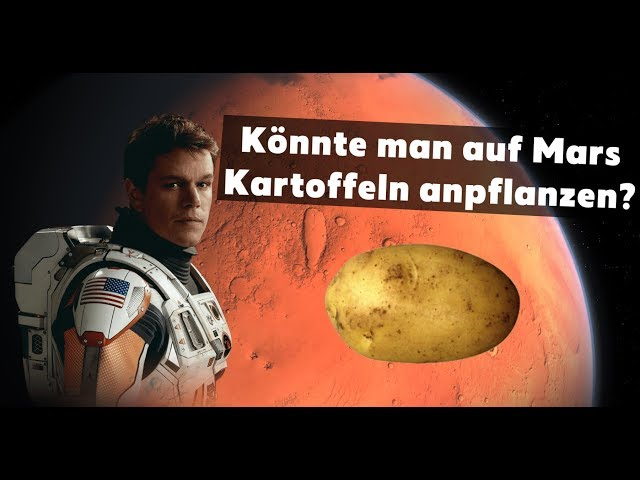 Könnte man auf Mars Kartoffeln anbauen? - Science Fiction und Astronomie
