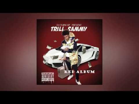 Trill Sammy - Red Album (Full EP)