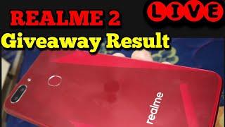 RealMe 2 GIVEAWAY RESULT LIVE