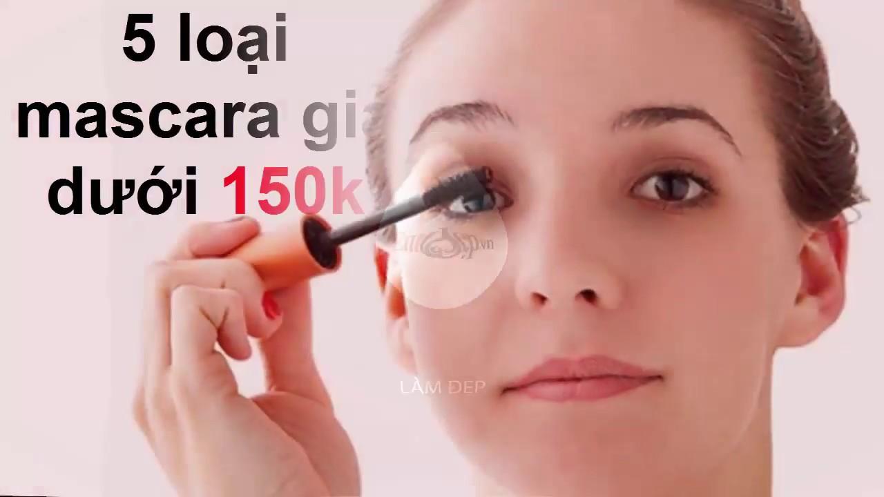 5 loại mascara giá dưới 150k rất đáng thử để diện đi học