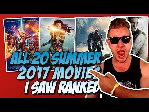All 20 Summer 2017 Movies I Saw Ranked! Plus Biggest Winner, Loser, Failure, and Disappointment!