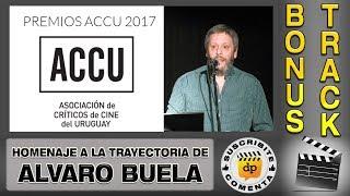 Homenaje a ALVARO BUELA en los PREMIOS ACCU 2017